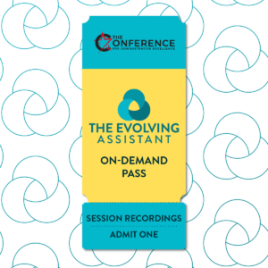 2022 Conference On-Demand for Executive Assistants